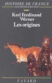 Les origines - histoire de france (jusqu'a l'an mil) - Intérieur - Format classique