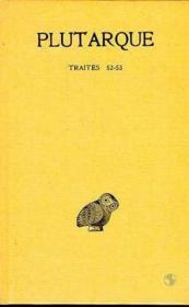 Oeuvres morales t.10 ; traités 52 et 53 - Couverture - Format classique