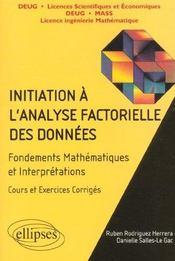 Initiation A L'Analyse Factorielle Des Donnees Fondements Mathematiques Et Interpretations Cours Ex. - Intérieur - Format classique
