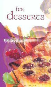 Les desserts, 100 recettes - Intérieur - Format classique