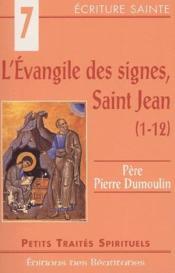 L'Evangile des signes, saint Jean (1-12) - Couverture - Format classique