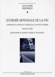 Journee Mondiale De La Fin - Couverture - Format classique