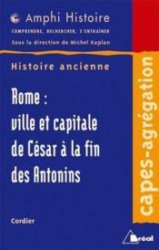Rome, ville et capitale - Couverture - Format classique