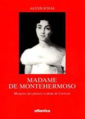 Madame De Montehermoso Marquise Des Plaisirs Et Dame De Carresse - Couverture - Format classique