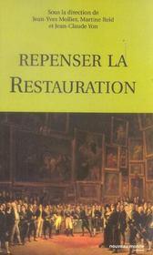 Repenser la restauration [actes du colloque, paris, musee de la vie romantique et chatenay-malabry - Intérieur - Format classique