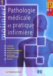 Pathologie Medicale Et Pratique Infirmiere Tome 1 Nouvelle Edition - Intérieur - Format classique