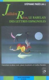 Julian rios le rabelais des lettres espagnoles - Intérieur - Format classique