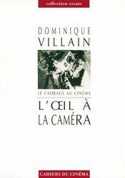 L'oeil à la caméra ; le cadrage au cinéma - Intérieur - Format classique