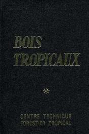 Bois Tropicaux - Couverture - Format classique