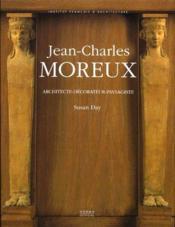 Jean-Charles Moreux ; architecte-décorateur-paysagiste (1889-1956) - Couverture - Format classique