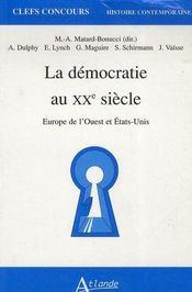 La démocratie au xx siècle ; agreg - Intérieur - Format classique