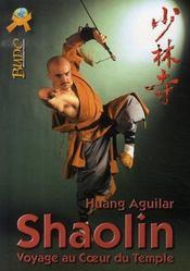 Shaolin, voyage au coeur du temple - Intérieur - Format classique