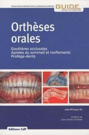 Orthèses orales ; gouttières occlusales, apnées du sommeil et ronflements, protège-dents - Couverture - Format classique