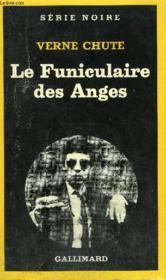 Collection : Serie Noire N° 1609 Le Funiculaire Des Anges - Couverture - Format classique