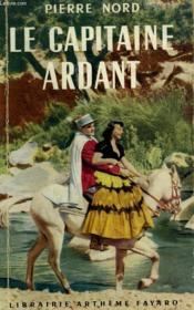 L'Aventure De Notre Temps N° 4. La Capitaine Ardant. - Couverture - Format classique