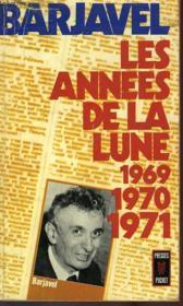Les Annees De La Lune 1969/1970/1971 - Couverture - Format classique