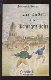 Les Cadets De La Montagne Noire - Des Aigles Et Des Lys. - Couverture - Format classique