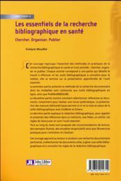 Les essentiels de la recherche bibliographique en santé ; chercher, organiser, publier (2e édition) - 4ème de couverture - Format classique