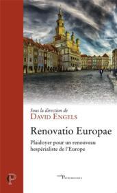 Renovatio Europae ; plaidoyer pour un renouveau hespérialiste de l'Europe - Couverture - Format classique