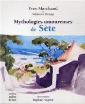 Mythologies amoureuses de Sète - Couverture - Format classique