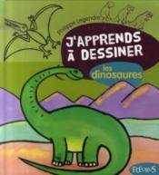 J'apprends à dessiner T.9 ; les dinosaures - Couverture - Format classique