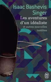 Les aventures d'un idéaliste ; et autres nouvelles indédites - Couverture - Format classique