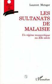 Les Sultanats De Malaisie - Intérieur - Format classique