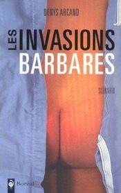 Les invasions barbares - Intérieur - Format classique