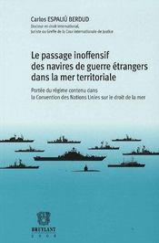 Le passage inoffensif des navires de guerre étrangers dans la mer territoriale - Intérieur - Format classique