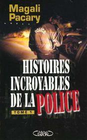 Histoires Incroyables De La Police T.1 - Intérieur - Format classique