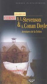 Robert louis stevenson et arthur conan doyle ; aventure de la fiction - Intérieur - Format classique