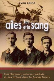 Ailes Et Le Sang (Les) - Couverture - Format classique