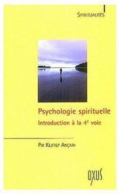 Psychologie spirituelle ; introduction à la 4e voie - Couverture - Format classique