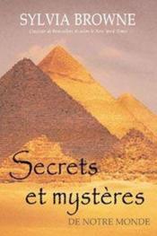 Secrets et mystères de notre monde - Couverture - Format classique