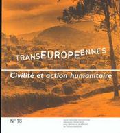 Revue Transeuropeennes T.18 ; Civilite Et Action Humanitaire - Intérieur - Format classique