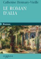 Le roman d'Alia - Couverture - Format classique