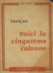 Français voici la cinquieme colonne - Couverture - Format classique