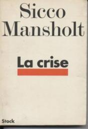 La crise - Couverture - Format classique