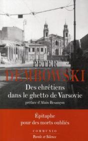 Des chrétiens dans le ghetto de Varsovie - Couverture - Format classique