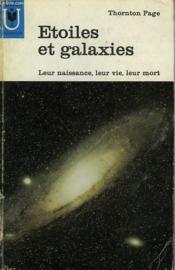 Etoiles Et Galaxies - Leur Naissance, Leur Vie, Leur Mort - Couverture - Format classique