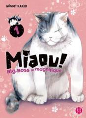 Miaou ! Big-Boss le magnifique T.1 - Couverture - Format classique
