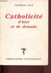 Catholicité d'hier et de demain - Couverture - Format classique