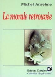 Morale retrouvee - Couverture - Format classique