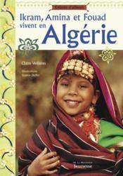 Ikram, Amina Et Fouad Vivent En Algerie - Couverture - Format classique