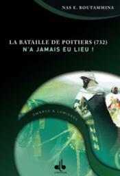 Bataille De Poitiers -732- N'A Jamais Eu Lieu, (La) - Couverture - Format classique
