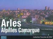 Arles Alpilles Camargue - Couverture - Format classique