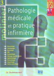 Pathologie Medicale Et Pratique Infirmiere Tome 3 Nouvelle Edition - Intérieur - Format classique