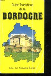 Guide Touristique De La Dordogne - Couverture - Format classique