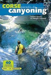 Corse ; paradis du canyoning - Couverture - Format classique