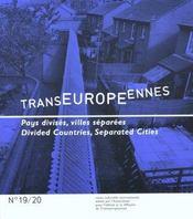 Revue Transeuropeennes T.19-20 ; Pays Divises Villes Separees - Intérieur - Format classique